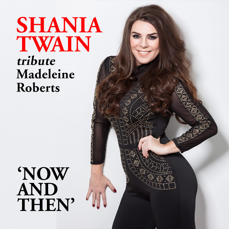 Shania Twain tribute  Madeleine Roberts