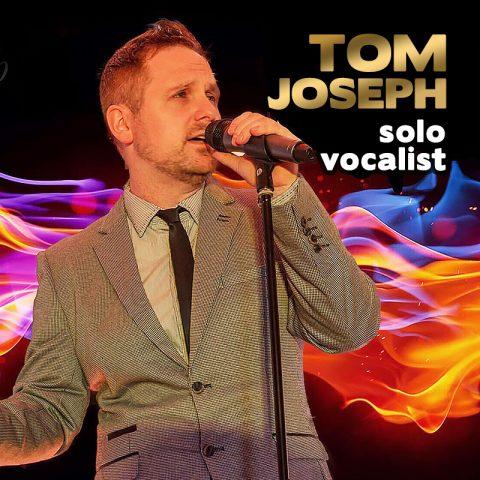 Tom Joseph - solo vocalist