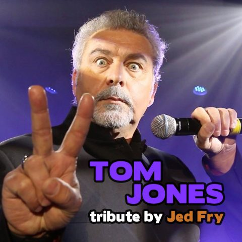Tom Jones tribute - Jed Fry