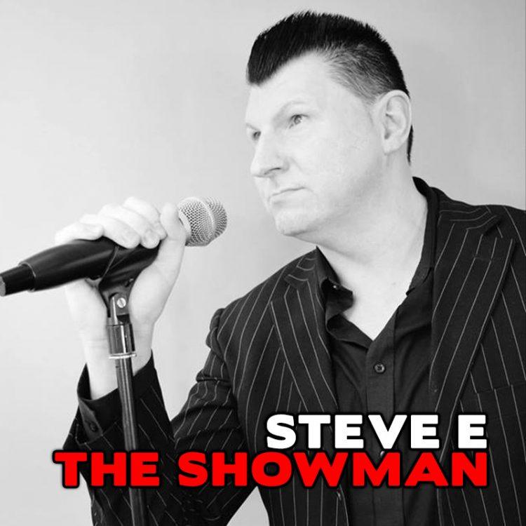 Steve E The Showman