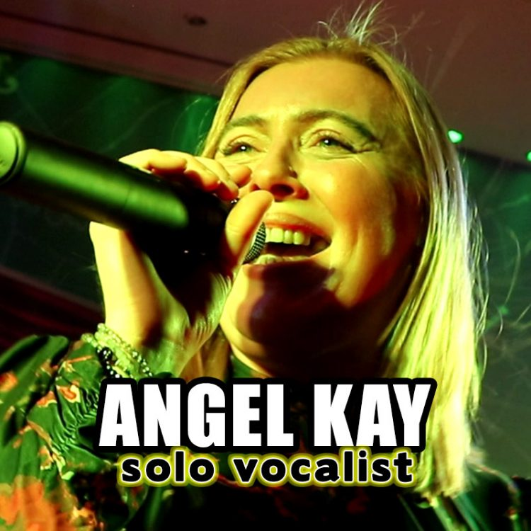 Angel Kay - solo vocalist