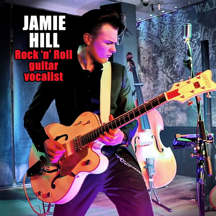 Jamie Hill - Rock 'n' Roll guitar vocalist