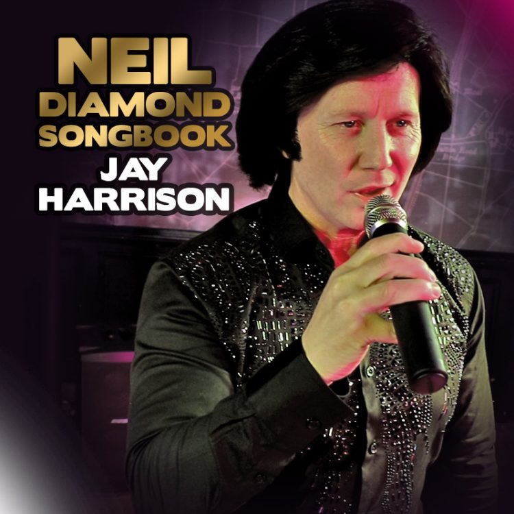 Neil Diamond tribute - Jay Harrison