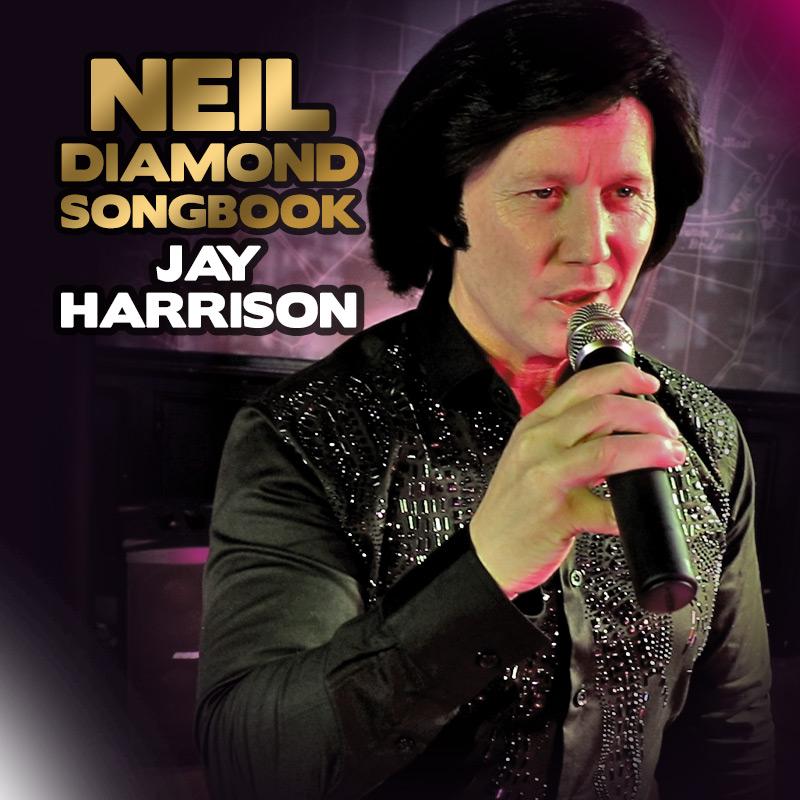 Neil Diamond tribute - Jay Harrison