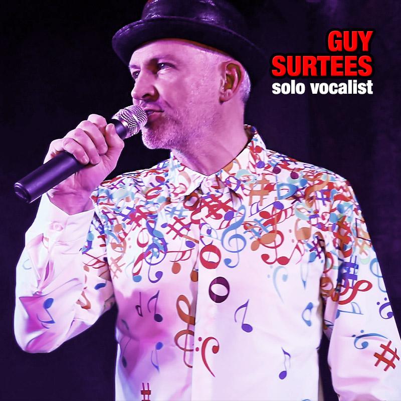 Guy Surtees - solo vocalist