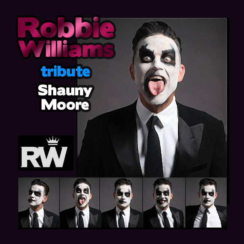 Robbie Williams tribute - Shauny Moore