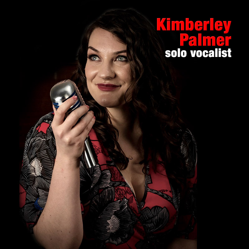 Kimberley Palmer - solo vocalist