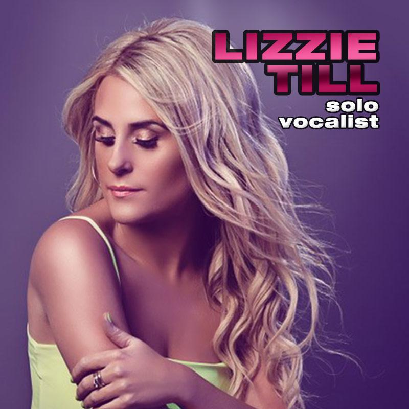 Lizzie Till - solo vocalist