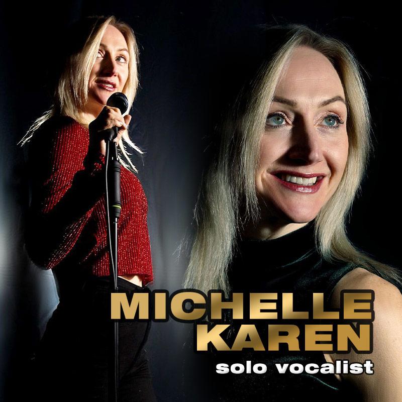 Michelle Karen - solo vocalist
