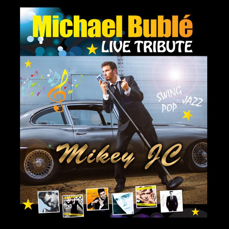 Mikey JC - Michael Buble